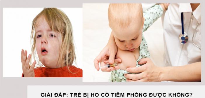 Giải đáp: Trẻ bị ho có tiêm phòng được không