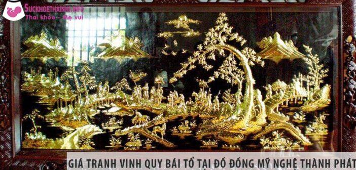 Giá tranh vinh quy bái tổ tại Đồ đồng mỹ nghệ Thành Phát